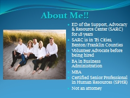 About Me!! ED of the Support, Advocacy & Resource Center (SARC) for 18 years PowerPoint PPT Presentation