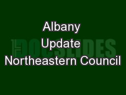 Albany Update Northeastern Council