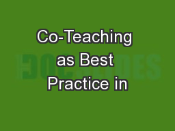 Co-Teaching as Best Practice in PowerPoint PPT Presentation