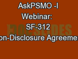AskPSMO -I Webinar:  SF-312 Non-Disclosure Agreement