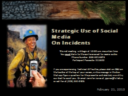 February 21,  2 013 Strategic Use of Social Media PowerPoint PPT Presentation