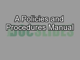 A Policies and Procedures Manual