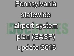 Pennsylvania statewide airport system plan (SASP) update 2016
