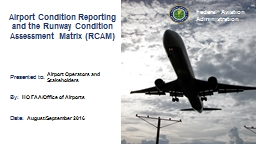 Airport Condition Reporting and the Runway Condition Assessment Matrix (RCAM)