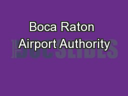 Boca Raton Airport Authority PowerPoint PPT Presentation