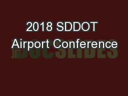 2018 SDDOT Airport Conference
