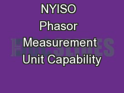 NYISO  Phasor  Measurement Unit Capability