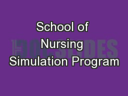 School of Nursing Simulation Program