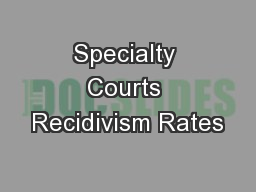 Specialty Courts Recidivism Rates