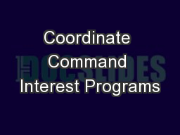 Coordinate Command Interest Programs