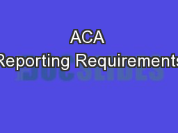 ACA Reporting Requirements