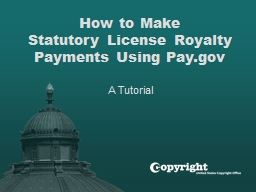 How to Make  Statutory License Royalty Payments Using Pay.gov
