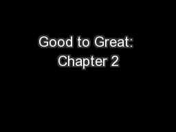 Good to Great: Chapter 2