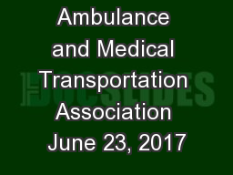 Ohio Ambulance and Medical Transportation Association June 23, 2017