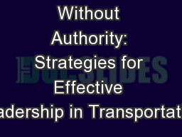 Influencing Without Authority: Strategies for Effective Leadership in Transportation