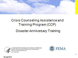 1 Crisis Counseling Assistance and Training Program (CCP)