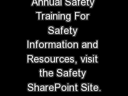 Annual Safety Training For Safety Information and Resources, visit the Safety SharePoint Site.