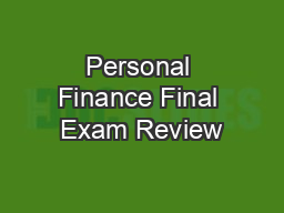 Personal Finance Final Exam Review