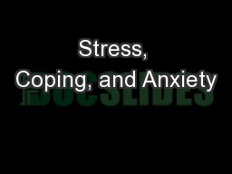 Stress, Coping, and Anxiety