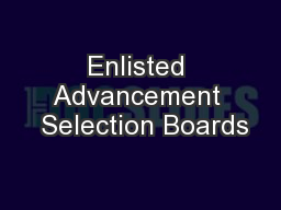 Enlisted Advancement  Selection Boards