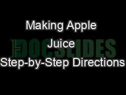 Making Apple Juice Step-by-Step Directions