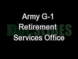 Army G-1 Retirement Services Office PowerPoint PPT Presentation