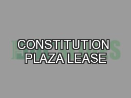 CONSTITUTION PLAZA LEASE