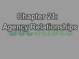Chapter 21:  Agency Relationships