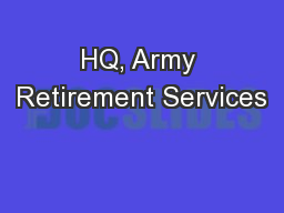 HQ, Army Retirement Services PowerPoint PPT Presentation