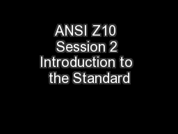 ANSI Z10  Session 2 Introduction to the Standard