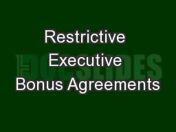 Restrictive Executive Bonus Agreements