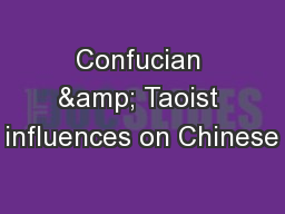 Confucian & Taoist influences on Chinese