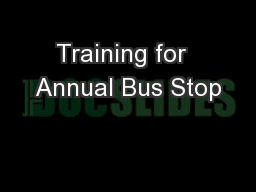 Training for  Annual Bus Stop