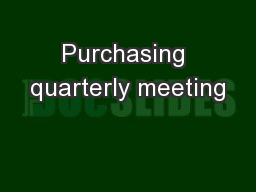 Purchasing quarterly meeting