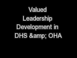 Valued Leadership Development in DHS & OHA