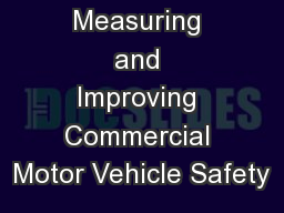 CSA: Measuring and Improving Commercial Motor Vehicle Safety