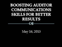 BOOSTING AUDITOR COMMUNICATIONS SKILLS FOR BETTER RESULTS