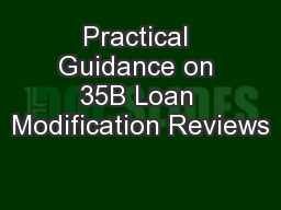 Practical Guidance on 35B Loan Modification Reviews