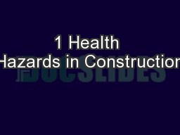 1 Health Hazards in Construction