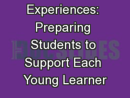 Field Experiences: Preparing Students to Support Each Young Learner