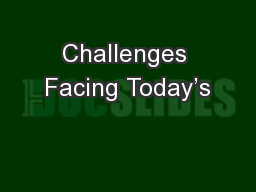 Challenges Facing Today's
