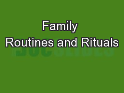 Family Routines and Rituals PowerPoint PPT Presentation