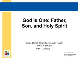 God Is One: Father, Son, and Holy Spirit