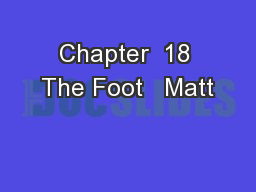 Chapter  18 The Foot   Matt