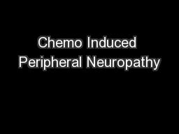 Chemo Induced Peripheral Neuropathy