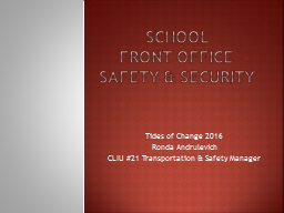 School  Front OFFICE safety & security
