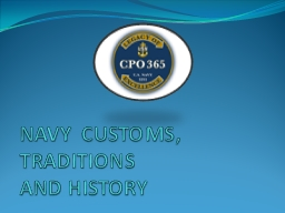 NAVY CUSTOMS, TRADITIONS AND HISTORY PowerPoint Presentation, PPT - DocSlides