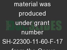 Forklift Safety �This material was produced under grant number SH-22300-11-60-F-17 from the Occup
