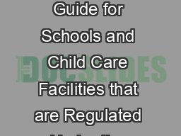 Lead and Copper Rule OVERVIEW OF THE RULE A Quick Reference Guide for Schools and Child Care Facilities that are Regulated Under the Safe Drinking Water Act This document is designed for schools and c
