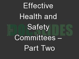 Effective Health and Safety Committees – Part Two
